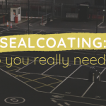 Sealcoating